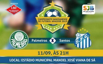 Palmeiras e Santos nesta sexta-feira, em SJB